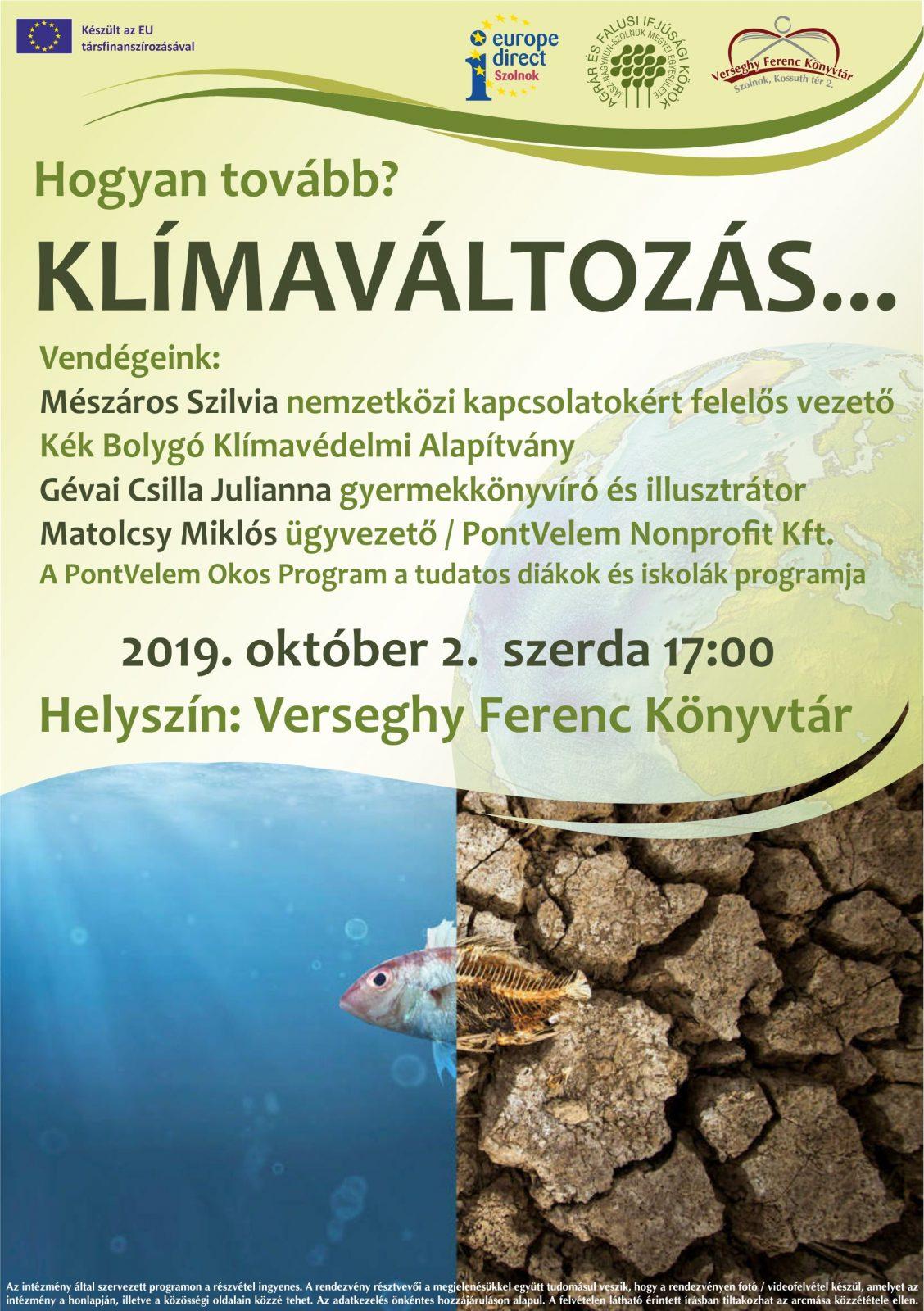 Hogyan tovább? Klímaváltozás. 2019.10.02. Plakát