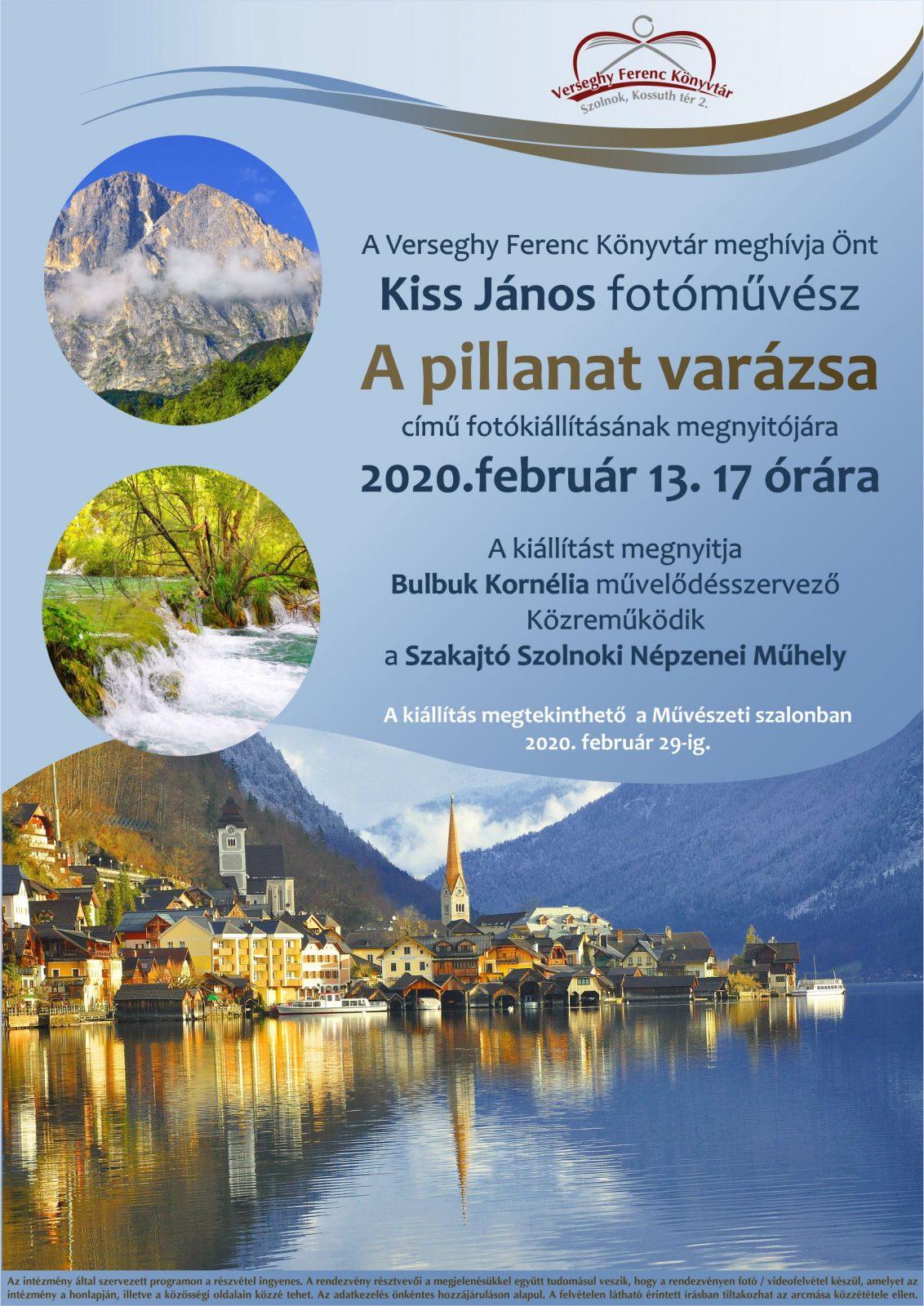2020.02.13. Kiss János - A pillanat varázsa - Kiállítás. Plakát