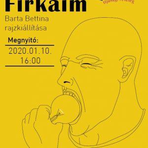 2020.01.10. Barta Bettina - Firkáim. Plakát