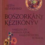 Selen Silverwind: Boszrokány kézikönyv