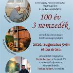 100 év 3 nemzedék Képzőművészeti kiállítás. 2020.08.04-28. Plakát.