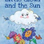 Little Cloud and the Sun (Easy reading. Level 1)