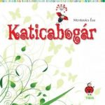 Mentovics Éva: Katicabogár és más mesék
